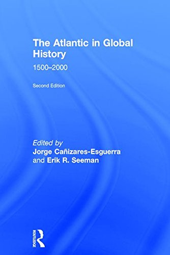 9781138282698: The Atlantic in Global History: 1500-2000