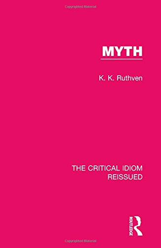9781138283909: Myth (The Critical Idiom Reissued) (Volume 17)