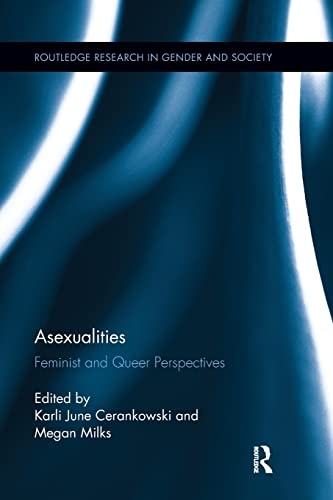 9781138284791: Asexualities: Feminist and Queer Perspectives