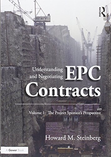9781138285477: Understanding and Negotiating EPC Contracts: Two Volume Set