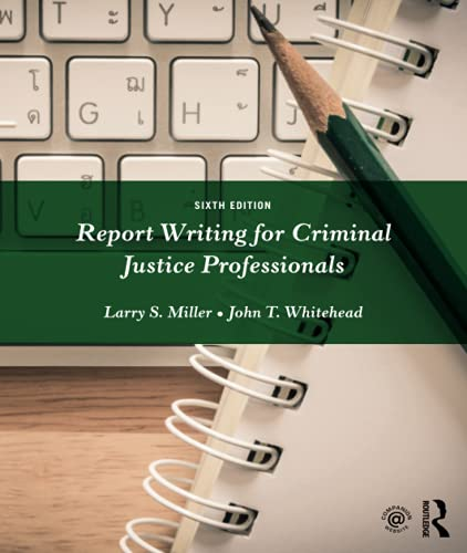 9781138288935: Report Writing for Criminal Justice Professionals