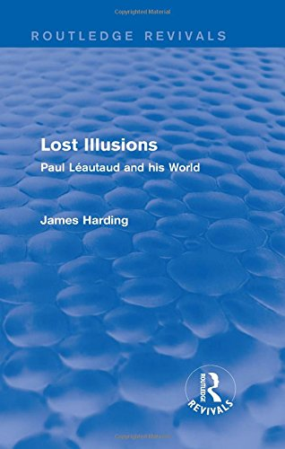 Lost Illusions (1974): Paul Leautaud and His: James Harding