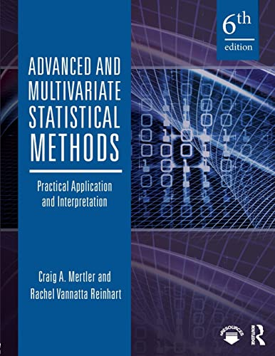 9781138289734: Advanced and Multivariate Statistical Methods: Practical Application and Interpretation