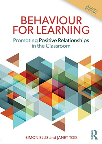 9781138293076: Behaviour for Learning: Promoting Positive Relationships in the Classroom