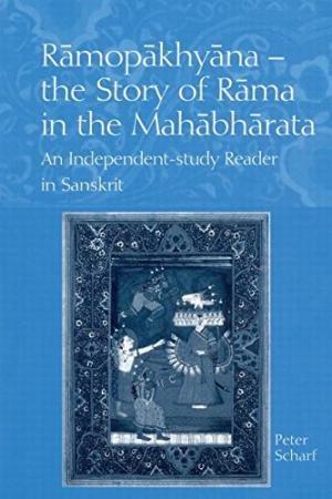 9781138293359: Ramopakhyana The Story of Rama in The Mahabharata: An Independent- Study Reder in Sanskrit