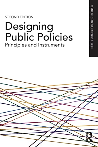 9781138293649: Designing Public Policies: Principles and Instruments (Routledge Textbooks in Policy Studies)