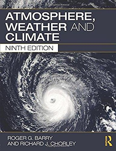 9781138294073: Atmosphere Weather and Climate 9th ed (PB) [Paperback] [Jan 01, 2009] Barry, Roger G