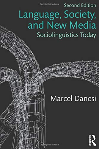 9781138295506: Language, Society, and New Media: Sociolinguistics Today