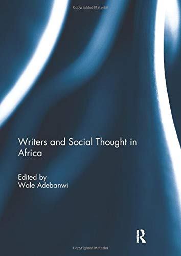 9781138295636: Writers and Social Thought in Africa