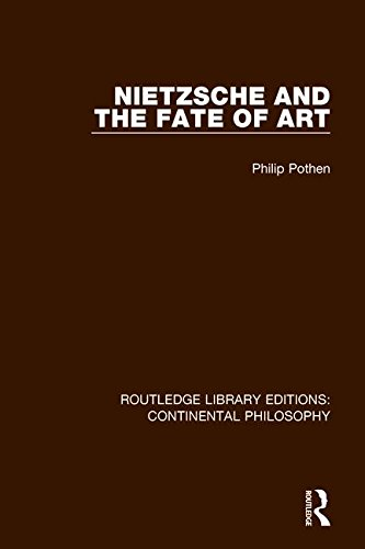 9781138296305: Nietzsche and the Fate of Art (Routledge Library Editions: Continental Philosophy) (Volume 3)