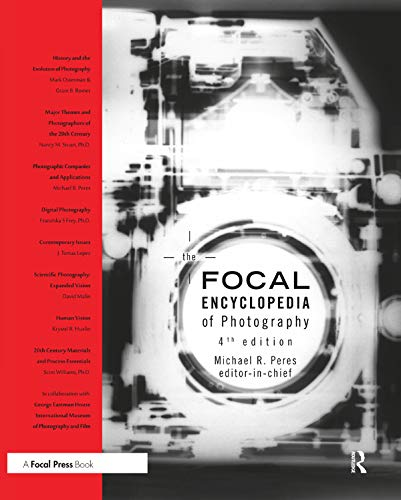 9781138298576: The Focal Encyclopedia of Photography