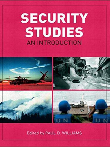 9781138299573: Security Studies: An Introduction [paperback] Paul D. Williams [Jan 01, 2008]