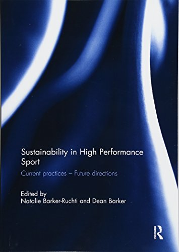9781138299696: Sustainability in high performance sport: Current practices - Future directions