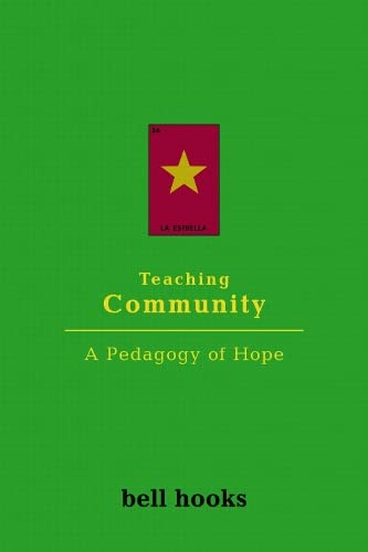 9781138299887: Teaching Community:: A Pedagogy of Hope
