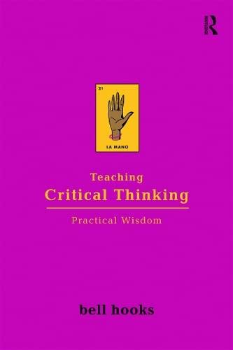 9781138299917: Teaching Critical Thinking: Practical Wisdom