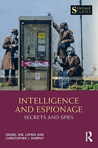 9781138303133: Intelligence and Espionage: Secrets and Spies