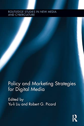 9781138305946: Policy and Marketing Strategies for Digital Media (Routledge Studies in New Media and Cyberculture)