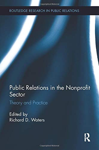 9781138306059: Public Relations in the Nonprofit Sector: Theory and Practice (Routledge Research in Public Relations)