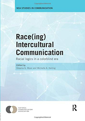 9781138306325: Race(ing) Intercultural Communication