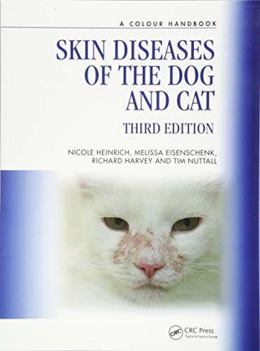 9781138308701: Skin Diseases of the Dog and Cat, Third Edition