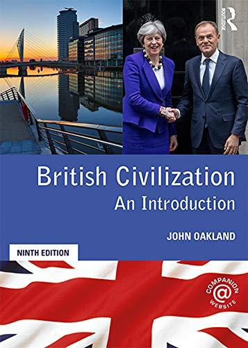 9781138318144: British Civilization: An Introduction