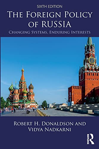 9781138326798: The Foreign Policy of Russia