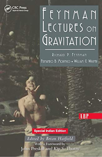 Feynman Lectures on Gravitation: Richard P. Feynman
