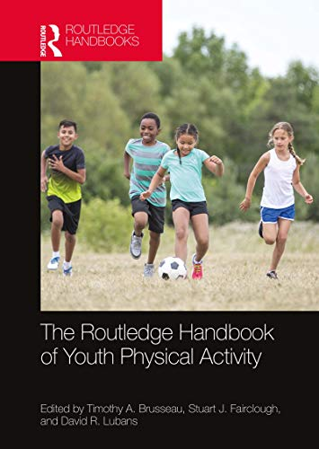 9781138331549: The Routledge Handbook of Youth Physical Activity