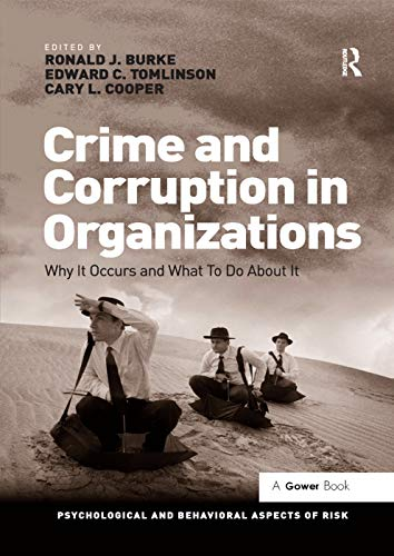 Crime and Corruption in Organizations: Ronald J. Burke