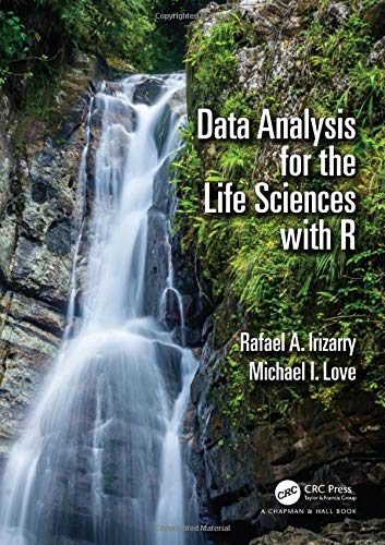 9781138407206: Data Analysis for the Life Sciences with R