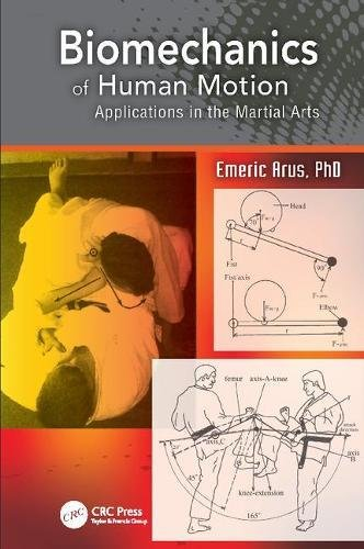 9781138407343: Biomechanics of Human Motion: Applications in the Martial Arts