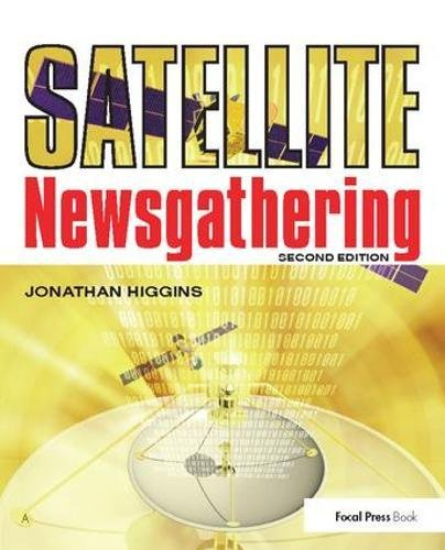 9781138408388: Satellite Newsgathering