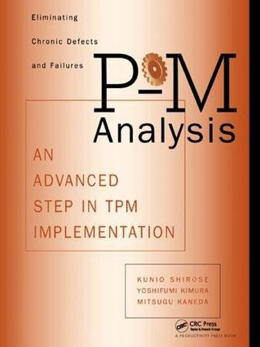 9781138409576: P-M Analysis: AN ADVANCED STEP IN TPM IMPLEMENTATION
