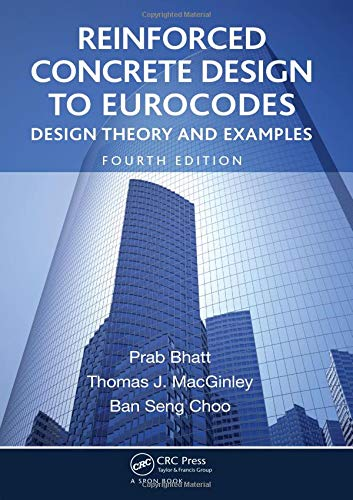 9781138414006: Reinforced Concrete Design to Eurocodes: Design Theory and Examples, Fourth Edition