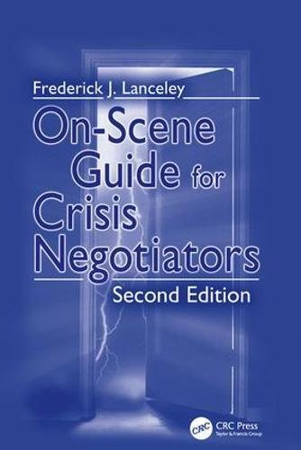 9781138415867: On-Scene Guide for Crisis Negotiators