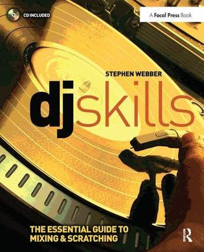 9781138416369: DJ Skills: The essential guide to Mixing and Scratching