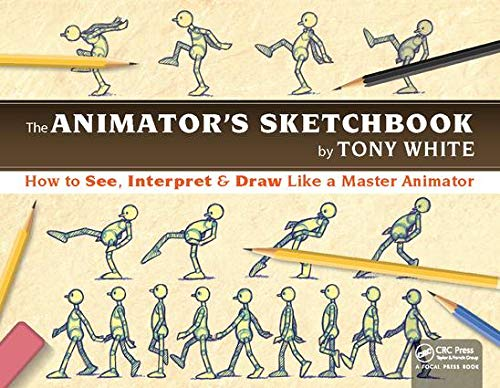 9781138418226: The Animator's Sketchbook: How to See, Interpret & Draw Like a Master Animator