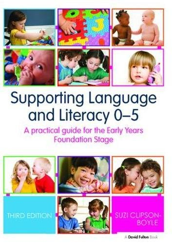 9781138418479: Supporting Language and Literacy 0-5: A Practical Guide for the Early Years Foundation Stage