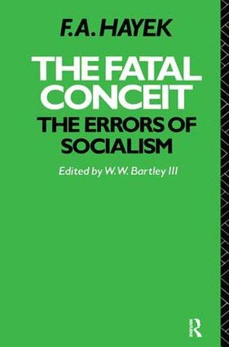 9781138418943: The Fatal Conceit: The Errors of Socialism