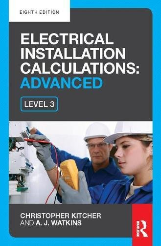 9781138422322: Electrical Installation Calculations: Advanced, 8th ed