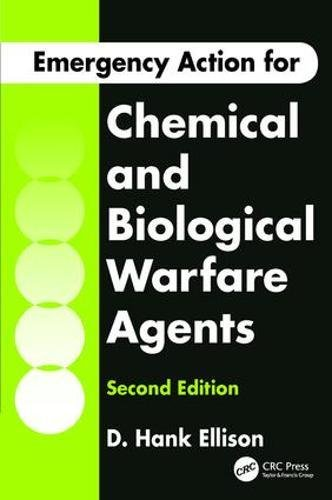 9781138422643: Emergency Action for Chemical and Biological Warfare Agents