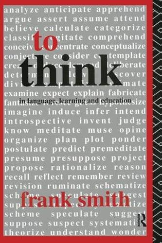 9781138423435: To Think: In Language, Learning and Education