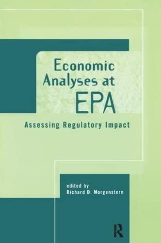 9781138423978: Economic Analyses at EPA: Assessing Regulatory Impact