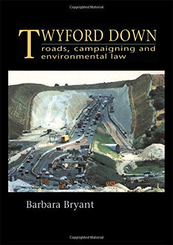9781138424494: Twyford Down: Roads, campaigning and environmental law