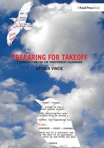 9781138426115: Preparing For Takeoff: Preproduction for the Independent Filmmaker