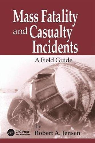 9781138426917: Mass Fatality and Casualty Incidents: A Field Guide