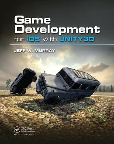 9781138427846: Game Development for iOS with Unity3D