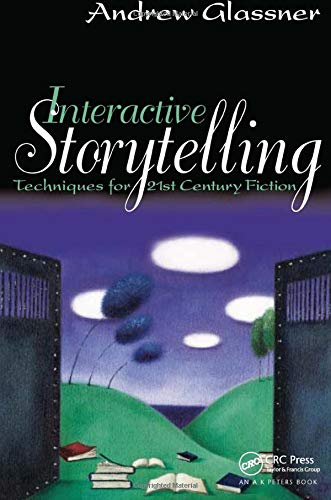 9781138427983: Interactive Storytelling: Techniques for 21st Century Fiction