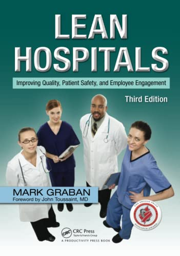 9781138431591: Lean Hospitals: Improving Quality, Patient Safety, and Employee Engagement, Third Edition