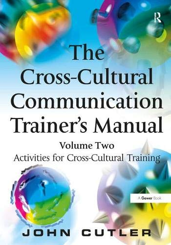 9781138433618: The Cross-Cultural Communication Trainer's Manual: Volume Two: Activities for Cross-Cultural Training
